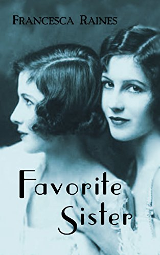 Favorite Sister by Francesca Raines