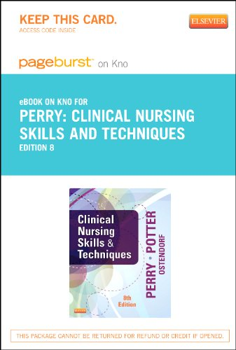 Clinical Nursing Skills and Techniques - Elsevier eBook on Intel Education Study (Retail Access Card), 8e