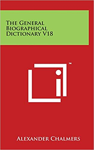 The General Biographical Dictionary V18