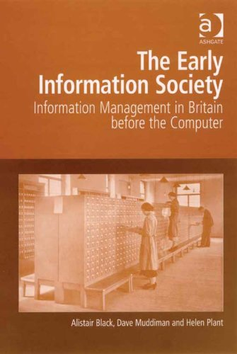 The Early Information Society: Information Management in Britain before the Computer Pdf