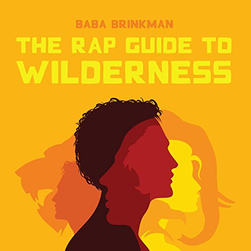 The Rap Guide to Wilderness