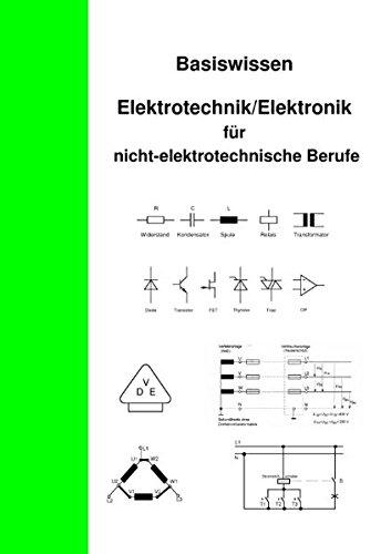basiswissen-elektrotechnik-elektronik-fr-nicht-elektrotechnische-berufe