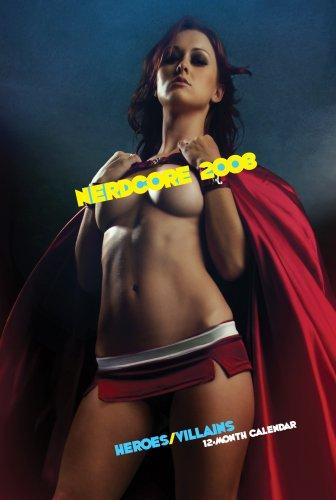 2008 Nerdcore Calendar: Heroes/Villains Cherie Roberts (photographer)