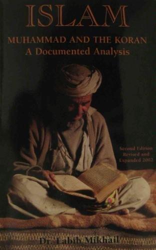 Read Online Islam: Muhammad and the Koran- A Documented Analysis pdf epub
