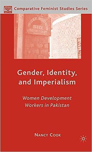 Gender, Identity, and Imperialism: Women Development Workers