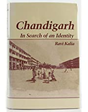 Chandigarh: In Search of an Identity