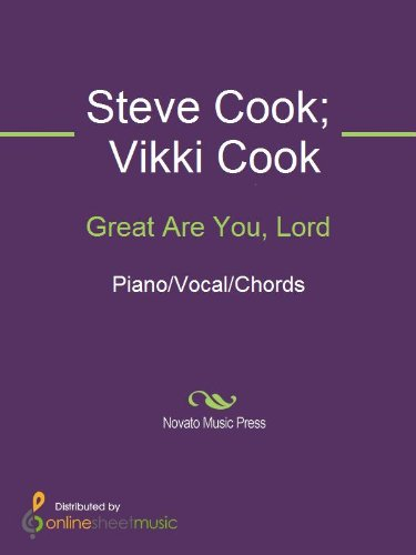 Great Are You Lord Kindle Edition By Steve Cook Vikki Cook Arts