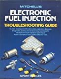 Mitchell's Electronic Fuel-injection Troubleshooting Guide, Mitchell International Inc. Staff, 1555610315