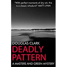 Deadly Pattern (Masters and Green Book 3)