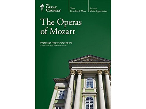 The Operas of Mozart by The Teaching Company