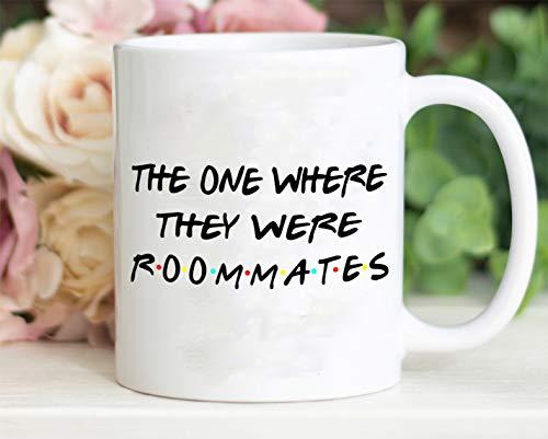 The one where they were roommates mug, Roommates coffee mug, Roommates gifts, Roomie mug, School Roommate coffee mug, school Roomie gifts
