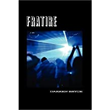 [ [ [ Fratire[ FRATIRE ] By Bryce, Darren ( Author )Jan-22-2008 Paperback