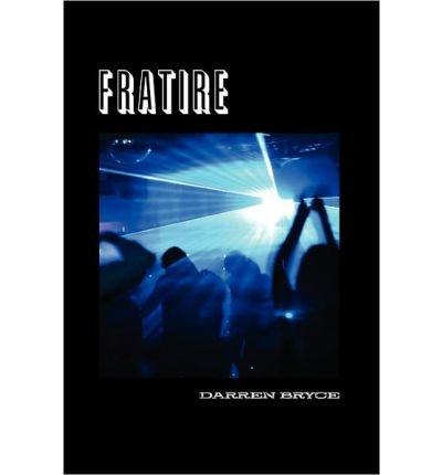 [ [ [ Fratire[ FRATIRE ] By Bryce, Darren ( Author )Jan-22-2008 Paperback