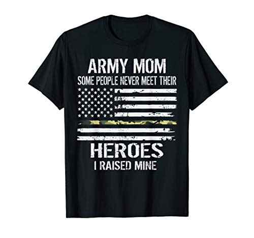 (Womens-Proud-Army-Mom-I Raised-My Hero-Tshirt Gift)