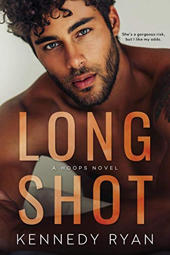 Long Shot (Hoops) by Kennedy Ryan