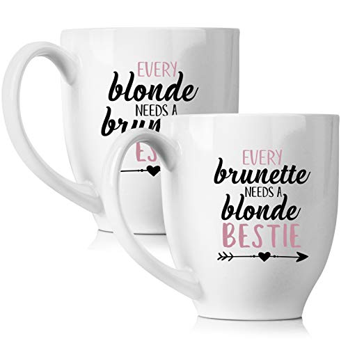 Every Brunette Needs A Blonde Bestie Mug | Cute Blonde Brunette Gifts For Best Friends | Funny BFF Gift Ideas for Her Birthday - 15 oz Coffee Mug Tea Cup Set (Every Blonde Needs A Brunette Best Friend Gifts)