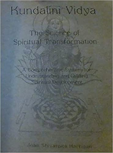 Kundalini Vidya the Science of Spiritual Transformation: Joan