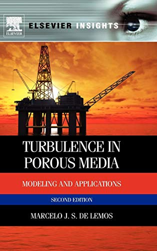 Turbulence in Porous Media: Modeling and Applications (Elsevier Insights)