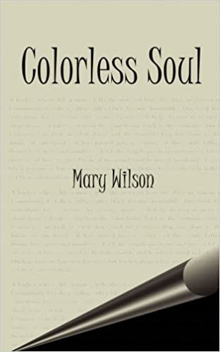 Colorless Soul: Amazon co uk: Mary Wilson: 9781588200198: Books