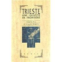 Trieste. Une identité de frontière