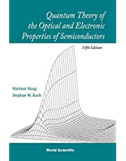Quantum Theory Of The Optical And Electronic Properties Of Semiconductors ()