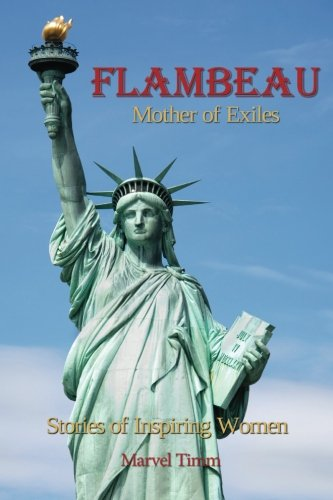 Price comparison product image Flambeau: Mother of Exiles: Stories of Inspiring Women