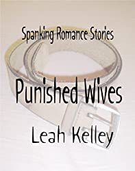 Spanking Romance Stories - Punished Wives Collection