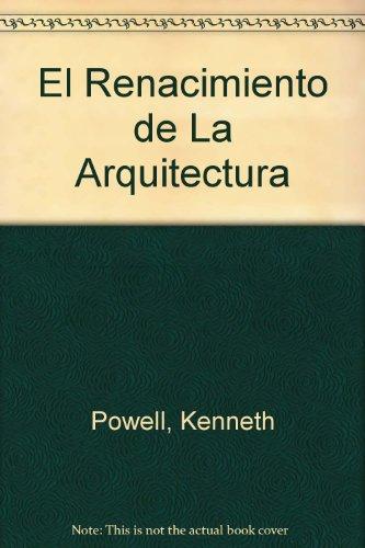 Descargar Libro El Renacimiento De La Arquitectura Kenneth Powell