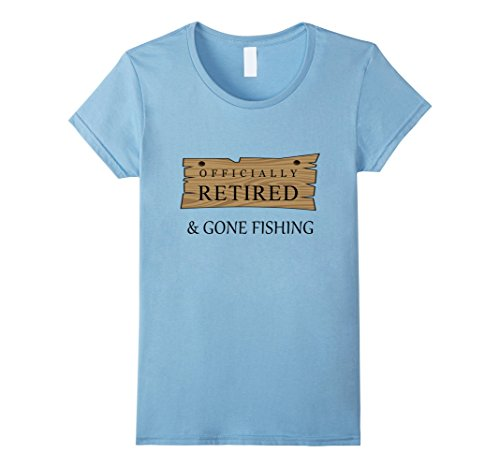 308a26db09d Amazon.com  Officially retired and gone fishing notice cool t shirt   Clothing