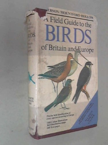 A Field Guide to the Birds of Britain and Europe - Book #8 of the Peterson Field Guides