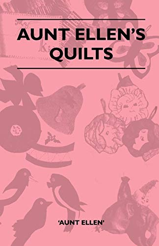 Arts Stitch Magazine Quilting (Aunt Ellen's Quilts)