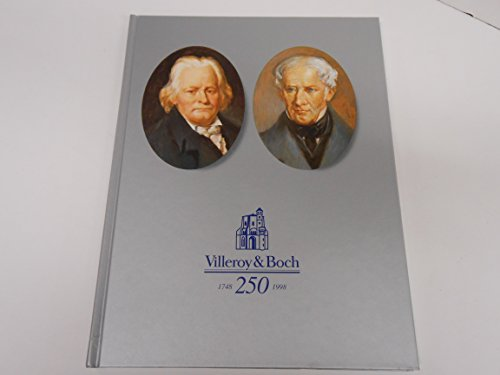 Villeroy & Boch (Signed), 250 Years of European Industrial History, 1748-1998