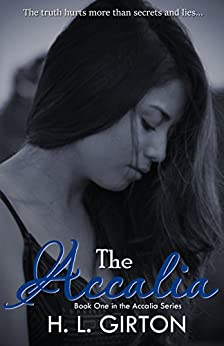 The Accalia (The Accalia Series Book 1) by [Girton, H L]