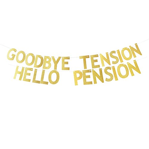 Gold Glitter Goodbye Tension Hello Pension Bannar Retirement Party Decorations Bunting Photo Booth Props Signs Garland Decor (Seating Tension)