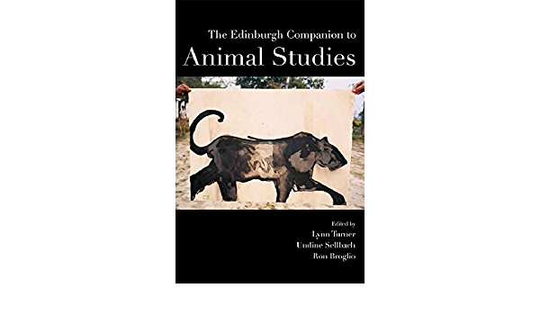 The Edinburgh Companion to Animal Studies Edinburgh ...