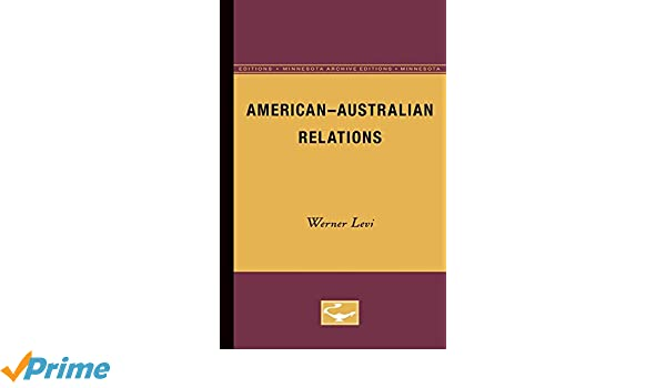 american australian relations levi werner