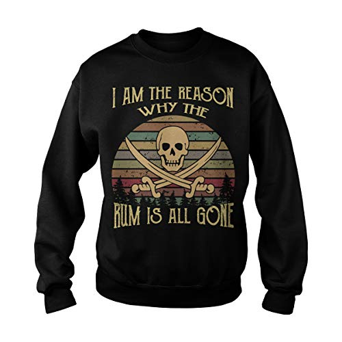 Unisex I Am The Reason Why The Rum is All Gone Adult Crewneck Sweatshirt (2XL, Black) ()