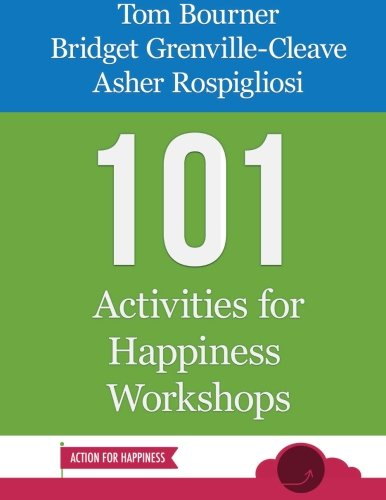101 activities for happiness workshops /