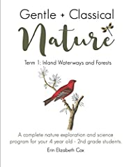Do you love the ideas included in modern classical education, the Charlotte Mason philosophy, unit studies, and Montessori and don't want to choose between them all? You don't have to! This 12 Unit nature exploration science curriculum is ful...