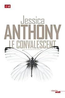 Le Convalescent par Anthony