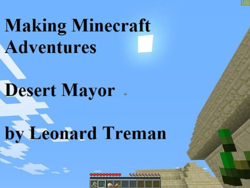 Making Minecraft Adventures: Desert Mayor