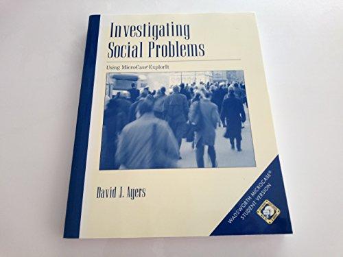 Investigating Social Problems: Using MicroCase ExplorIT