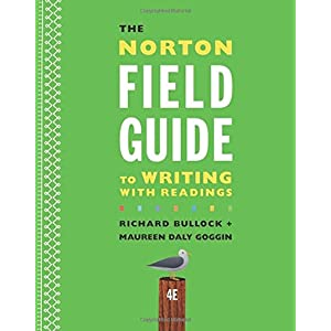 Table of Contents for: The Norton field guide to writing