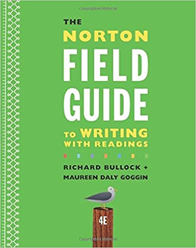 Amazon the norton field guide to writing with readings fourth amazon the norton field guide to writing with readings fourth edition 9780393264371 richard bullock maureen daly goggin francine weinberg books fandeluxe