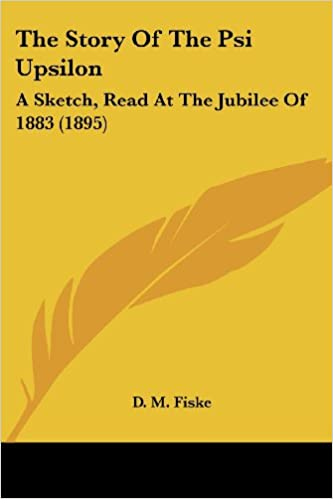 Ebook Descargar Libros The Story Of The Psi Upsilon: A Sketch, Read At The Jubilee Of 1883 Formato Kindle Epub