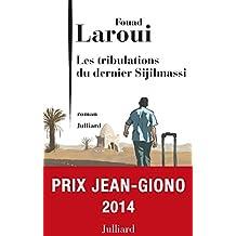 Les Tribulations du dernier Sijilmassi (French Edition)
