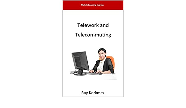 Telework and Telecommuting MLE Book 552017