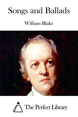 Songs and Ballads (William Blake Vala Or The Four Zoas)