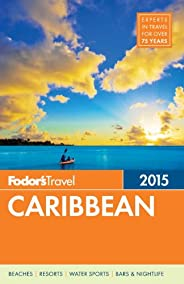 Fodor's Caribbean 2015 (Full-color Travel Gu