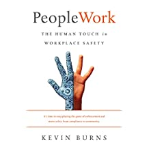 PeopleWork: The Human Touch in Workplace Safety